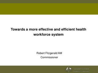Towards a more effective and efficient health workforce system