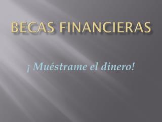 Becas financieras