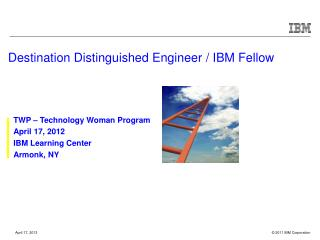Destination Distinguished Engineer / IBM Fellow