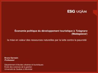 Économie politique du développement touristique à  Tolagnaro  (Madagascar)