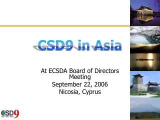 At ECSDA Board of Directors Meeting September 22, 2006 Nicosia, Cyprus