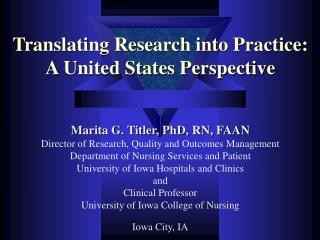Translating Research into Practice: A United States Perspective