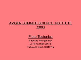 AMGEN SUMMER SCIENCE INSTITUTE   2003