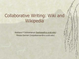 Collaborative Writing: Wiki and Wikipedia