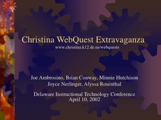 Christina WebQuest Extravaganza