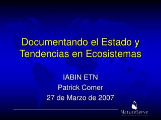 Documentando el Estado y Tendencias en Ecosistemas