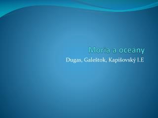 Moria a oceány