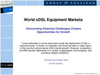World xDSL Equipment Markets Overcoming Potential Challenges Creates Opportunities for Growth