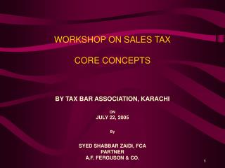 WORKSHOP ON SALES TAX   CORE CONCEPTS