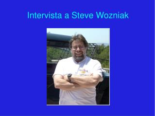Intervista a Steve Wozniak