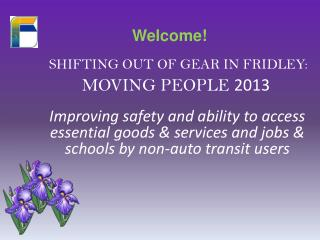 SHIFTING out of gear in Fridley:   Moving People  2013