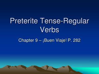 Preterite Tense-Regular Verbs