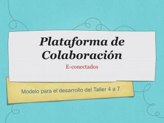 Plataforma  de  Colaboración