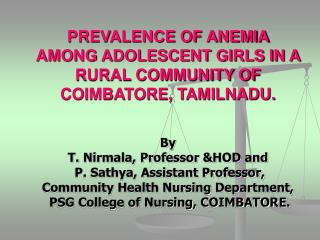 PREVALENCE OF ANEMIA AMONG ADOLESCENT GIRLS IN A RURAL COMMUNITY OF COIMBATORE, TAMILNADU.