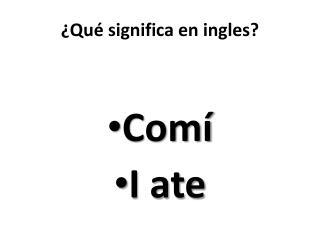 � Qu� significa  en ingles?