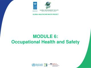 MODULE 6: Occupational Health and Safety