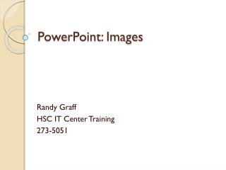 PowerPoint: Images
