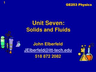 Unit Seven: Solids and Fluids