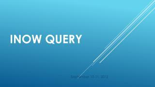 INOW Query