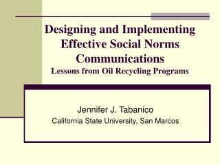 Jennifer J. Tabanico California State University, San Marcos