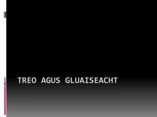 Treo agus Gluaiseacht