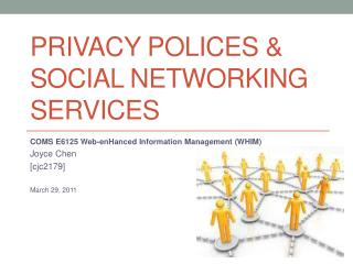 Privacy Polices & Social Networking Services