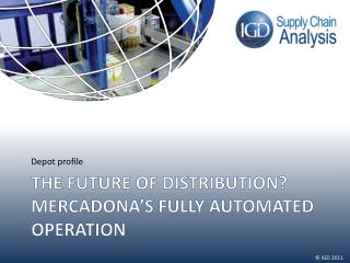 The future of distribution? Mercadona's fully automated operation