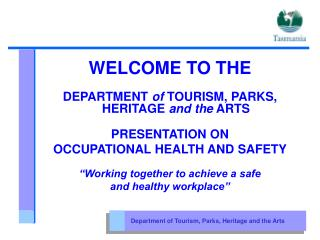 Department of Tourism, Parks, Heritage and the Arts
