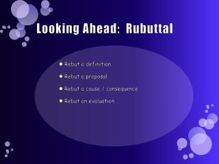 Looking Ahead:   Rubuttal