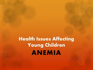 Health Issues Affecting Young Children