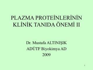 PLAZMA PROTEİNLERİNİN KLİNİK TANIDA ÖNEMİ II