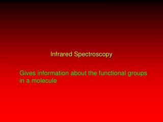 Infrared Spectroscopy