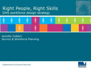 Right People, Right Skills DHS workforce design strategy