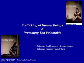 Trafficking of Human Beings  Protecting The Vulnerable