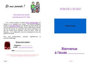 Les parents sont associés  au fonctionnement de l'école.