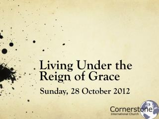 Living Under the Reign of Grace
