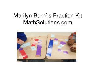 Marilyn Burn ' s Fraction Kit MathSolutions