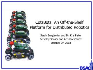 CotsBots: An Off-the-Shelf Platform for Distributed Robotics