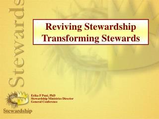 Reviving Stewardship Transforming Stewards
