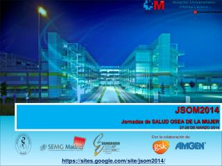 JSOM2014 Jornadas de SALUD OSEA DE LA MUJER 27-28 DE MARZO 2014