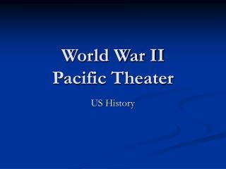 World War II Pacific Theater