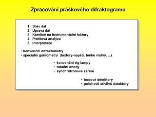 Zpracov �n� pr�kov�ho difraktogramu