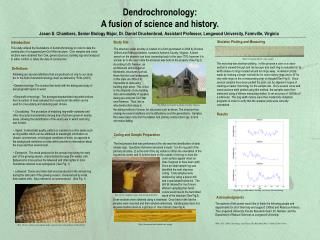 Dendrochronology: A fusion of science and history.