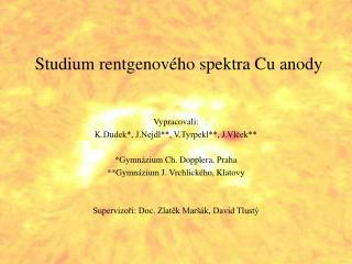 Studium rentgenového spektra Cu anody