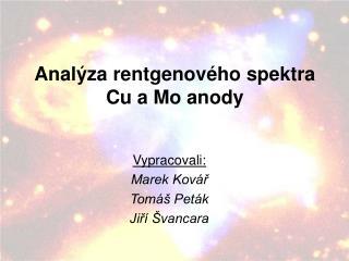 Anal ýza rentgenového spektra Cu a Mo anody