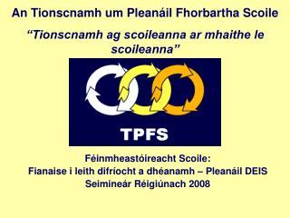 Féinmheastóireacht Scoile: Fianaise i leith difríocht a dhéanamh – Pleanáil DEIS