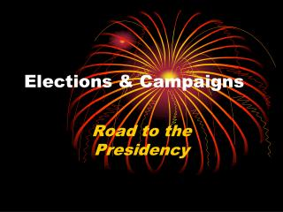 Elections & Campaigns