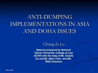 ANTI-DUMPING  IMPLEMENTATIONS IN ASIA AND DOHA ISSUES