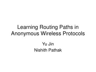 Learning Routing Paths in Anonymous Wireless Protocols