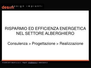 Consulenza > Progettazione > Realizzazione